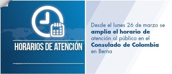 Desde el lunes 26 de marzo de 2018 se amplía el horario de atención al público en el Consulado de Colombia en Berna
