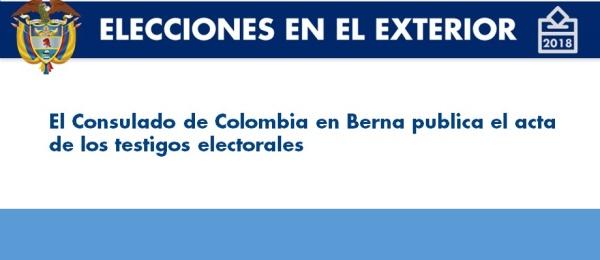 Consulado de Colombia en Berna publica el acta de los testigos electorales