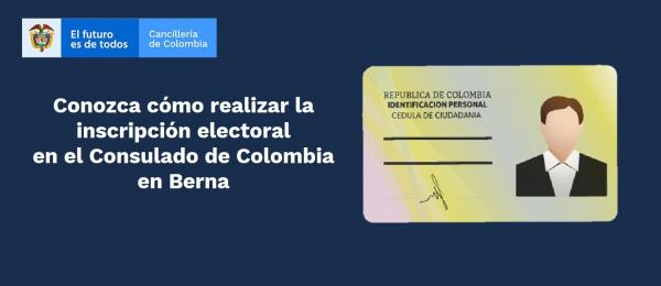Conozca cómo realizar la inscripción electoral en el Consulado de Colombia en Berna