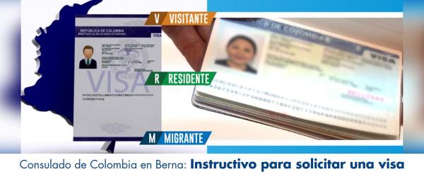 Consulado de Colombia en Berna: Instructivo para solicitar una visa